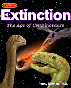 The Dinosaurs and the Extinction